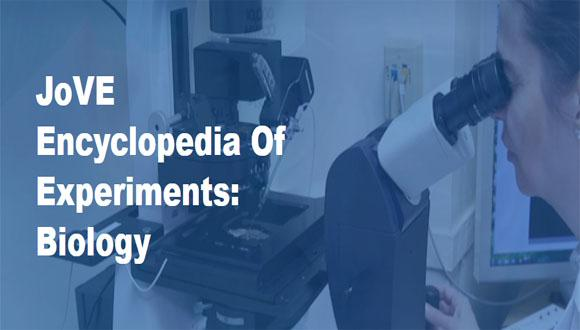 JoVE Encyclopedia of Experiments: Biology